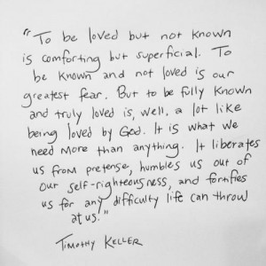 tim keller to be known and not loved