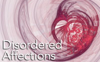 Disordered Affections